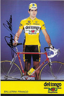 CARTE CYCLISME FRANCO BALLERINI SIGNEE TEAM DEL TONGO 1991 - Cycling