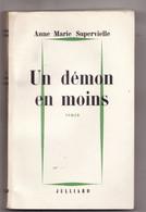 UN DEMON EN MOINS De ANNE MARIE SUPERVIELLE 1962 Envoi Signé - Autographed
