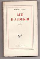RUE D'ABOUKIR De MONIQUE LANGE 1962 Envoi Signé - Autographed