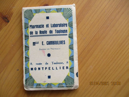 Montpellier Mlle Camboulives Pharmacie Route De Toulouse   Carnet Note Illustree - 1800 – 1899