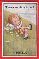 ISLE OF MAN    DOUGLAS   WOULDN'T YOU LIKE TO BE ME AT DOUGLAS    Pu C 1914     CHILD  CHILDREN  ART   Pu 1936 - Isle Of Man