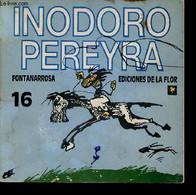 Inodoro Pereyra 16. - Fontanarrosa - 1991 - Cultural