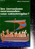 """Les Invasions Normandes, Une Catastrophe ? (Collection """"Questions D'histoire"""", N°16) - D'Haenens Albert - 1970 - Geschichte"""