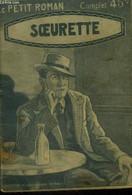 Soeurette, Collection Le Petit Roman N°696 - Dorsage Jean - 0 - Altri