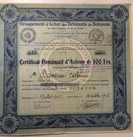 Certificat Nominatif D'Actions De 100 Frs Groupement D'Achat Des Débitants De Boissons De Saint Etienne Et De La Loire - Ohne Zuordnung