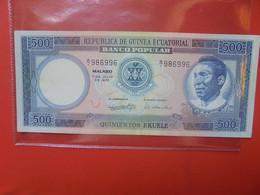 GUINEE-EQUATORIALE 500 EKUELE 1975 Circuler BONNE QUALITE (B.22) - Equatorial Guinea