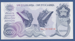 YUGOSLAVIA - P.98 – 500.000 Dinara 1989 - UNC   Prefix AA - Jugoslavia