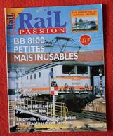 Rail Passion N° 29  05/1999  Lorraine : Mine  Liste Des Articles Dans La Description - Trains