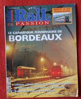Rail Passion N° 44  12/2000  Bordeaux , Limoges - Ussel,  Liste Des Articles Dans La Description - Trains