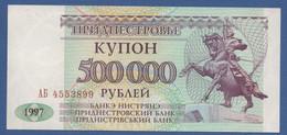 TRANSDNIESTR - TRANSNISTRIA - P.33 – 500.000 RUBLES 1997  - UNC - Other - Europe