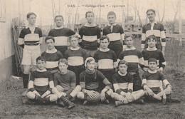 """Dax, équipe Du """"Collège-Club"""" De Rugby 1910-1911 - Carte-photo - Non Classificati"""
