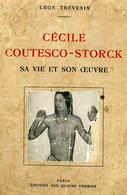 Leon Thevenin: Cecile Coutesco-Storck, Sa Vie Et Son Oevre, Quatre Chemins, 1932 Romanian Painter AUTOGRAPHED - Autographed