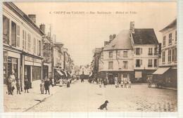 60 - Crépy-en-Valois (oise) -  Rue Nationale - Hôtel De Ville - Crepy En Valois