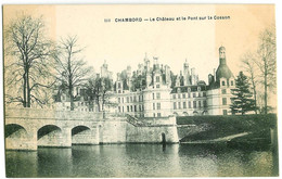 111. Chambord - Le Chateau Et Le Pont Sur Le Cosson - Chambord
