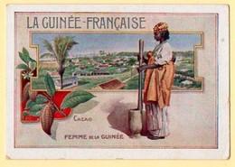 Chromo Didactique, Bon-point, Billet De Satisfaction. Femme De Guinée. Cacao. - Other