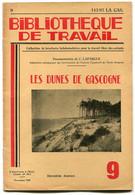 Côte Des Landes Bibliothèque De Travail Les Dunes De Gascogne 1949 - 1901-1940