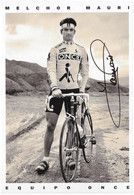 CARTE CYCLISME MELCHOR MAURO SIGNEE TEAM ONCE 1991 - Cycling