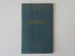 1921 Anvers Antwerpen Brochure Editeurs Michelin Pubs Illustrations Guerre 1914 Maisons Des Corporations - Antwerpen