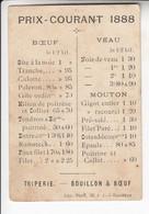< Chromo Prix Courants 1888 Triperie Bouillon Boeuf .. Rare - Zonder Classificatie