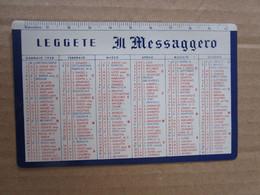 #  CALENDARIETTO PLASTIFICATO IL MESSAGGERO 1958 - Small : 1941-60