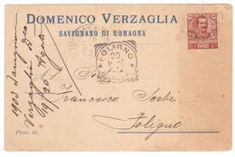 """WQ139   Regno 1903 - Cartolina Commerciale """"Domenico Verzaglia""""Savignano Di Romagna Spedita A Foligno, 10c Floreale - Poststempel"""