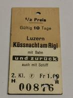 Suisse Billet , Luzern Kussnacht Am Rigi 1966 - Europa