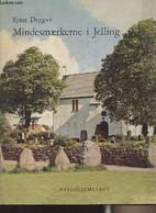 Mindesmaerkerne I Jelling - Form Og Tydning - Dyggve Ejnar - 1964 - Cultural