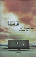 Les Chaussures Italiennes - Mankell Henning - 2009 - Other