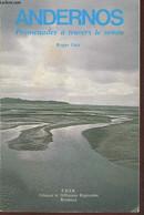 Andernos, Promenades à Travers Le Temps - Galy Roger - 1980 - Autographed