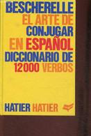 Bescherelle- El Arte De Conjugar En Espanol - Mateo Francis, Roko Sastre Antonio J. - 1987 - Cultural
