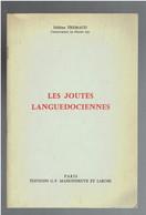 LES JOUTES LANGUEDOCIENNES AGDE BALARUC LES BAINS FRONTIGNAN LA PEYRADE MEZE PALVAS LES FLOTS SETE - Languedoc-Roussillon
