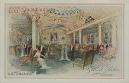 """Cie Gle TRANSATLANTIQUE - S.S. """"FRANCE """" - Grand Salon 1ères Classes - Dampfer"""