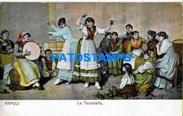 156778 ITALY NAPOLI CAMPANIA ART WOMAN'S DANCER TARANTELLA POSTAL POSTCARD - Sin Clasificación