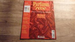 """Magazine """"Parfums De Rêve"""" N° 62 - Molineux """"I Love You"""" - Editions Atlas - Riviste"""