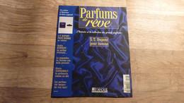 """Magazine """"Parfums De Rêve"""" N° 67 - S.T. Dupont """"Pour L'Homme"""" - Editions Atlas - Riviste"""