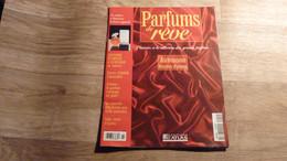 """Magazine """"Parfums De Rêve"""" N° 14 - Aubusson """"Histoire D'Amour"""" - Editions Atlas - Riviste"""