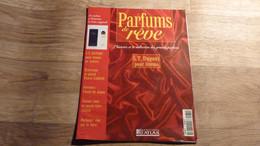 """Magazine """"Parfums De Rêve"""" N° 75 - S.T. Dupont """"Pour Femme"""" - Editions Atlas - Riviste"""