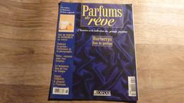 """Magazine """"Parfums De Rêve"""" N° 18 - Burberrys """"Eau De Parfum"""" - Editions Atlas - Riviste"""
