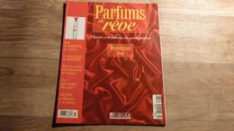 """Magazine """"Parfums De Rêve"""" N° 27 - Benetton """"Hot"""" - Editions Atlas - Riviste"""
