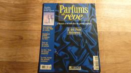 "Magazine ""Parfums De Rêve"" N° 28 - J. Del Pozo ""Halloween"" - Editions Atlas - Riviste"