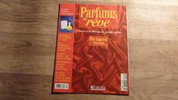 """Magazine """"Parfums De Rêve"""" N° 17- Ted Lapidus """"Création"""" - Editions Atlas - Riviste"""