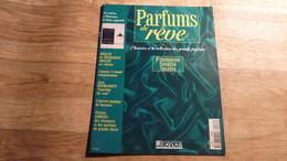 "Magazine ""Parfums De Rêve"" N° 63 - Francesco Smalto ""Smalto"" - Editions Atlas - Riviste"
