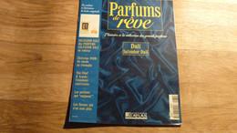 "Magazine ""Parfums De Rêve"" N° 74 - Dali ""Salvador Dali""- Editions Atlas - Riviste"