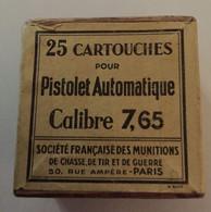 Thème Chasse - Tir - Guerre - Boite Cartonnée  De 25 Cartouches Pour Pistolet Automatique Calibre 7,65 (Pour Collection) - Other