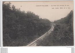 ORMOY VILLIERS LE PONT DU CHEMIN DE FER TBE - Autres Communes