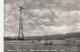 MESSINA-PILONE DELL'ELETTRODOTTO CALABRO SICULO-CARTOLINA VERA FOTOGRAFIA VIAGGIATA IL 4-7-1959 - Messina