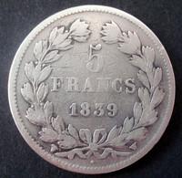 France - 5 Francs Louis Philippe 1839W Lille Pièce De Monnaie Argent - J. 5 Franchi