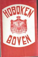 HOBOKEN BOVEN (2x) En EVOLUTIE VAN EEN GEMEENTE - Magazines & Newspapers