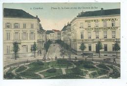Kortrijk Courtrai Place De La Gare Et Rue Du Chemin De Fer - Kortrijk