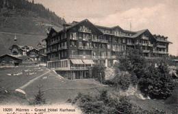 CPA - MÜRREN - Gd Hôtel Kurhaus - Edition Wehrli A.G. - BE Berne
